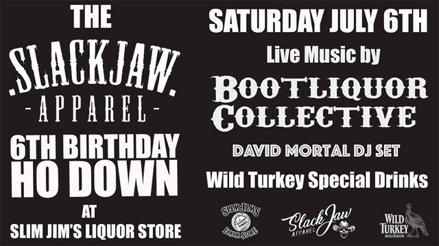 SlackJaw Apparel 6th Birthday